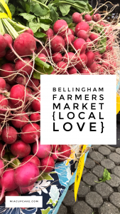 Bellingham Farmers Market {local love}