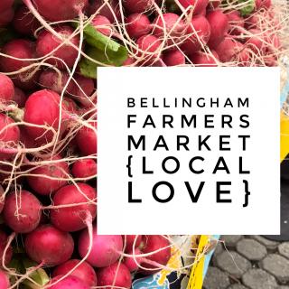 Bellingham Farmers Market {local love}
