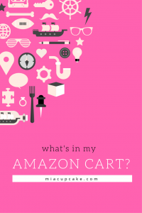 10 Things In My Amazon Cart