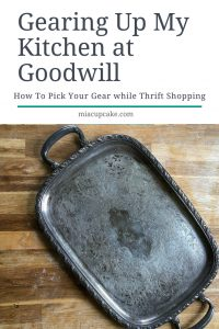 Gearing Up My Kitchen with Goodwill