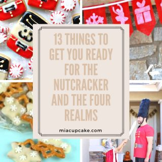 13 Things to Get you Ready for The Nutcracker and the Four Realms