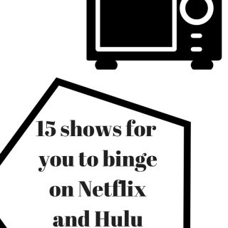 15 SHOWS YOU NEED TO BINGE ON NETFLIX OR HULU (September 2018)