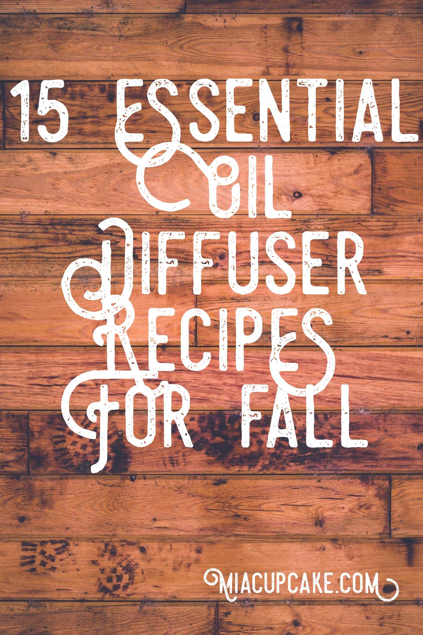 Fall Inspired Essential Oil Diffuser Blends | MiaCupcake.com