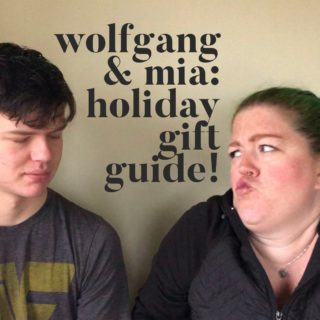Wolfgang and Mia: Holiday Gift Guide